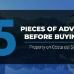 Get 5 peaces of advice from M21 before you buy a property on Costa del Sol